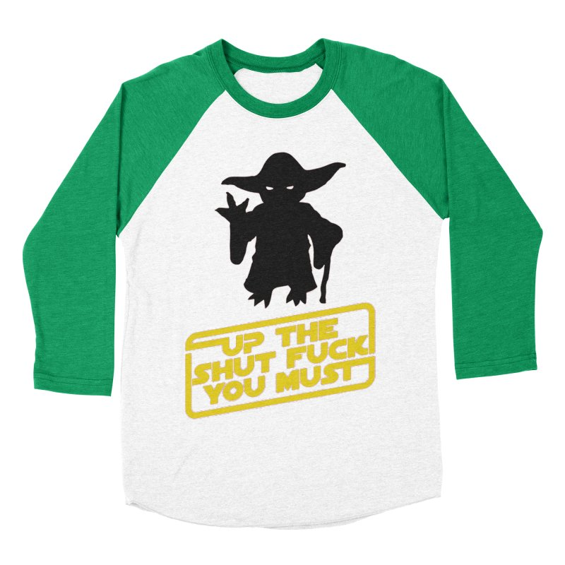 Star Wars Yoda Shut Up Women's Baseball Triblend T-Shirt by Game Of Thrones and others Collection