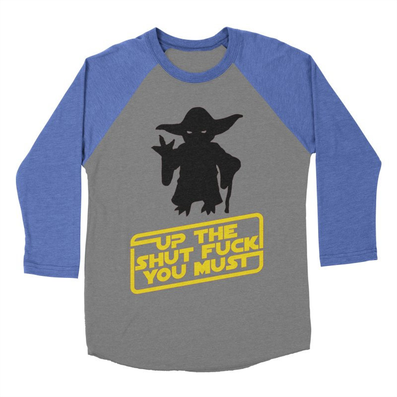 Star Wars Yoda Shut Up Women's Baseball Triblend Longsleeve T-Shirt by Game Of Thrones and others Collection