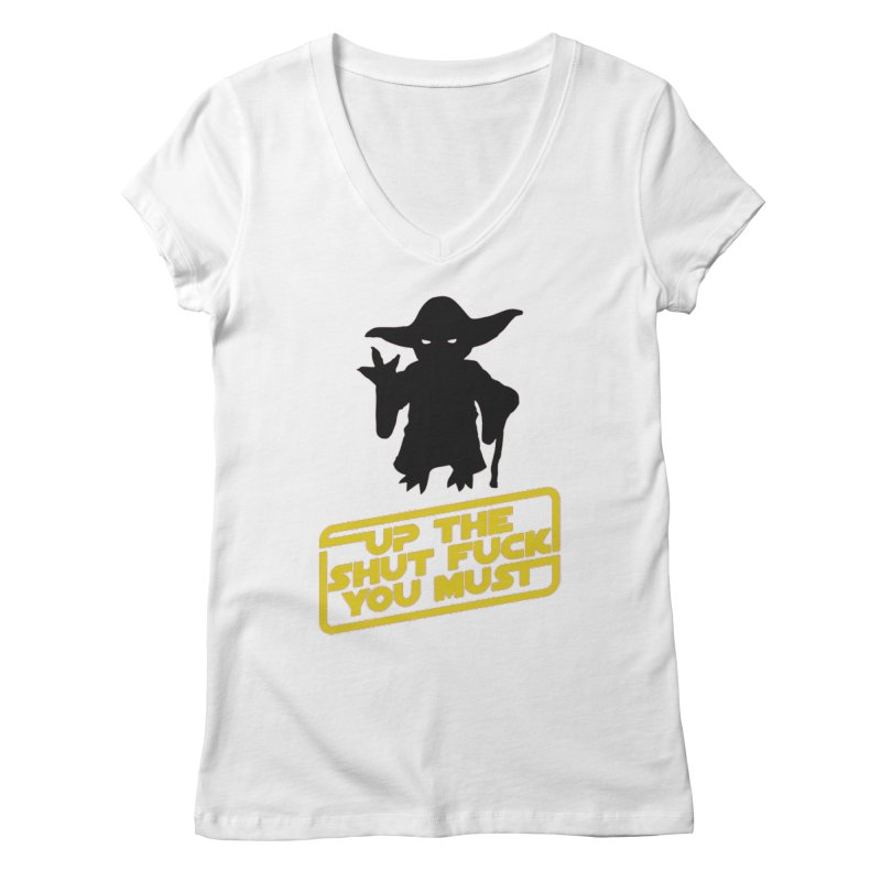Star Wars Yoda Shut Up Women's V-Neck by Game Of Thrones and others Collection