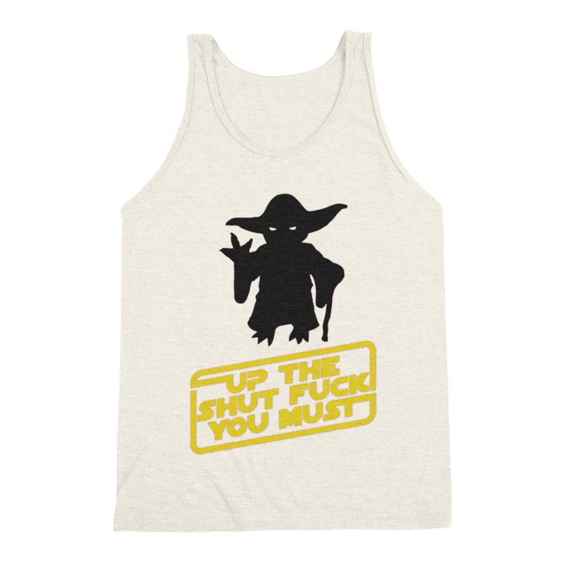 Star Wars Yoda Shut Up Men's Triblend Tank by Game Of Thrones and others Collection