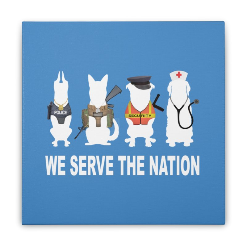 SERVICE DOG Home Stretched Canvas by Farly Artist Shop