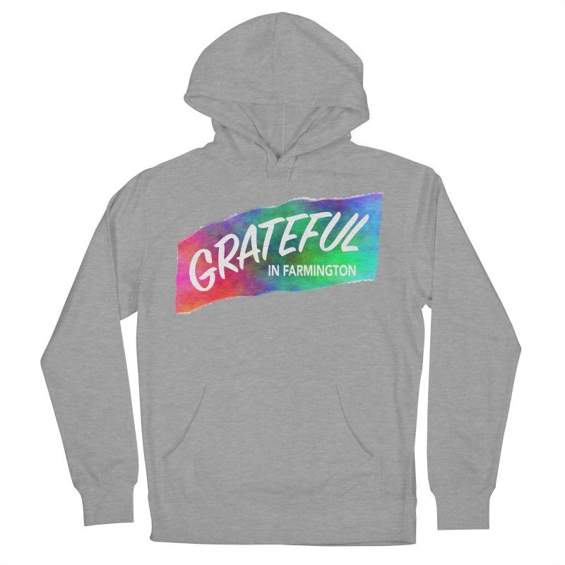 Grateful in Farmington Women's French Terry Pullover Hoody by farmingtonvoice's Artist Shop