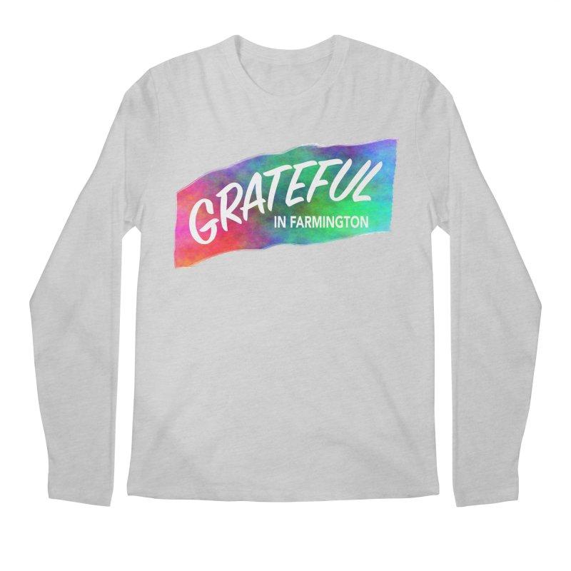 Grateful in Farmington Men's Regular Longsleeve T-Shirt by farmingtonvoice's Artist Shop