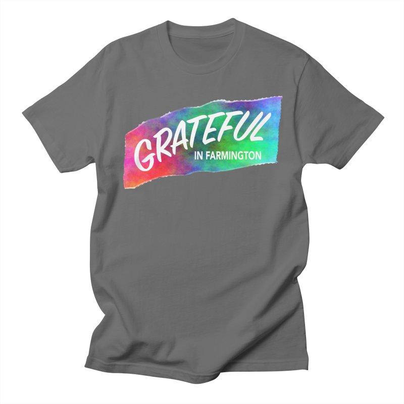 Grateful in Farmington Women's Regular Unisex T-Shirt by farmingtonvoice's Artist Shop