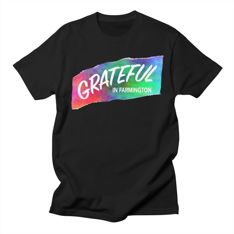 Grateful in Farmington Men's Regular T-Shirt by farmingtonvoice's Artist Shop