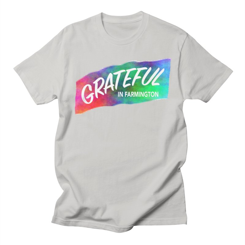 Grateful in Farmington Men's T-Shirt by farmingtonvoice's Artist Shop