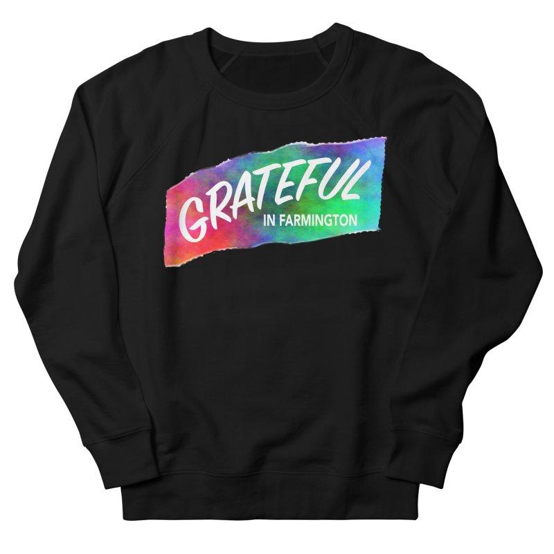 Grateful in Farmington Men's French Terry Sweatshirt by farmingtonvoice's Artist Shop