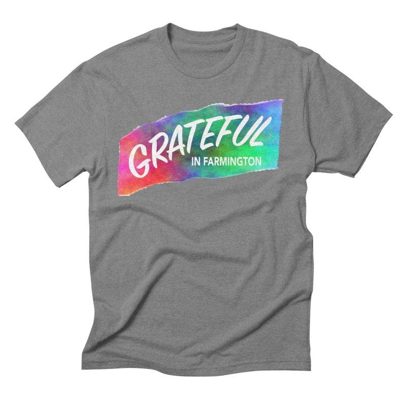 Grateful in Farmington Men's Triblend T-Shirt by farmingtonvoice's Artist Shop