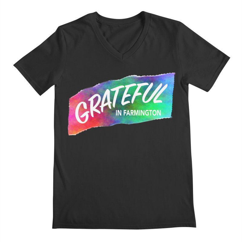Grateful in Farmington Men's V-Neck by farmingtonvoice's Artist Shop
