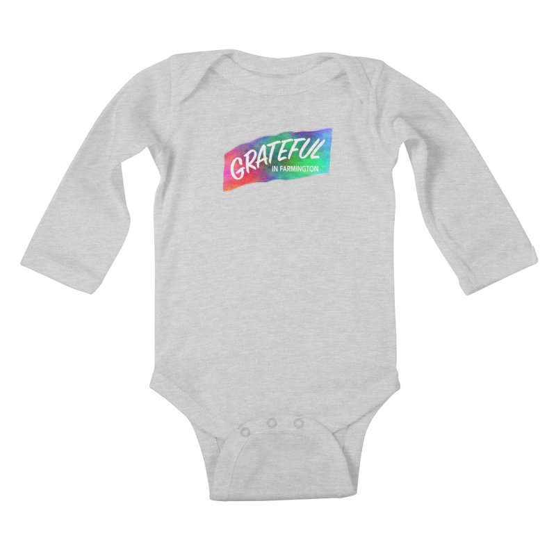 Grateful in Farmington Kids Baby Longsleeve Bodysuit by farmingtonvoice's Artist Shop