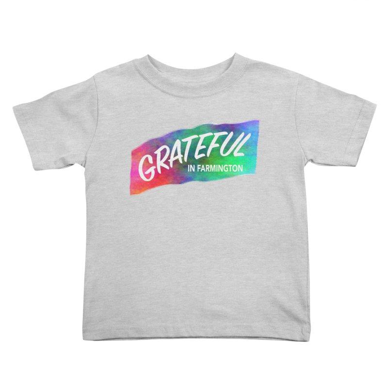 Grateful in Farmington Kids Toddler T-Shirt by farmingtonvoice's Artist Shop
