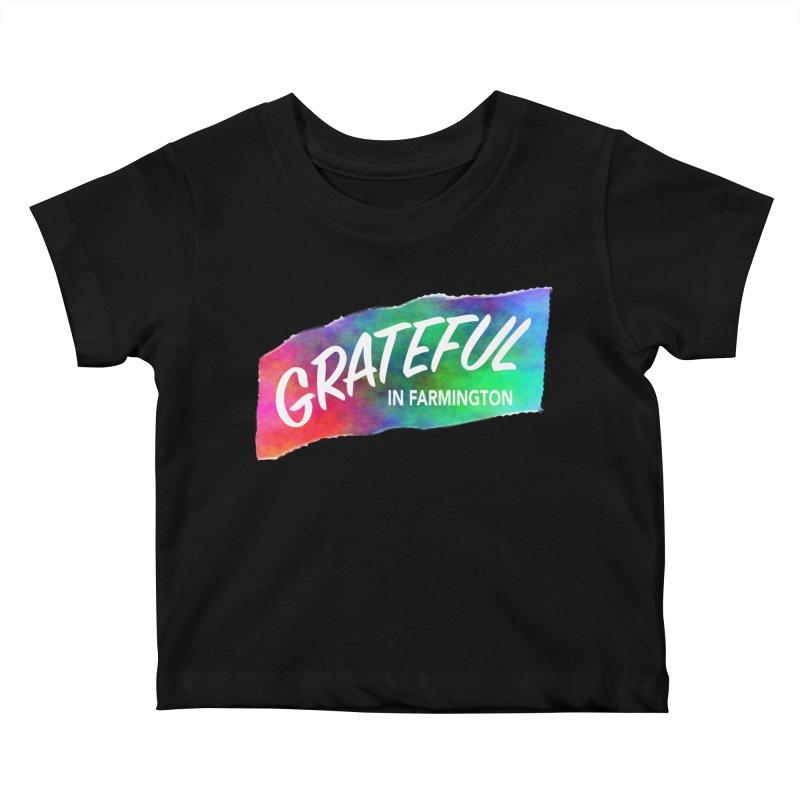 Grateful in Farmington Kids Baby T-Shirt by farmingtonvoice's Artist Shop