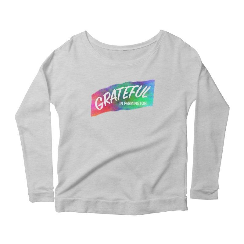 Grateful in Farmington Women's Scoop Neck Longsleeve T-Shirt by farmingtonvoice's Artist Shop