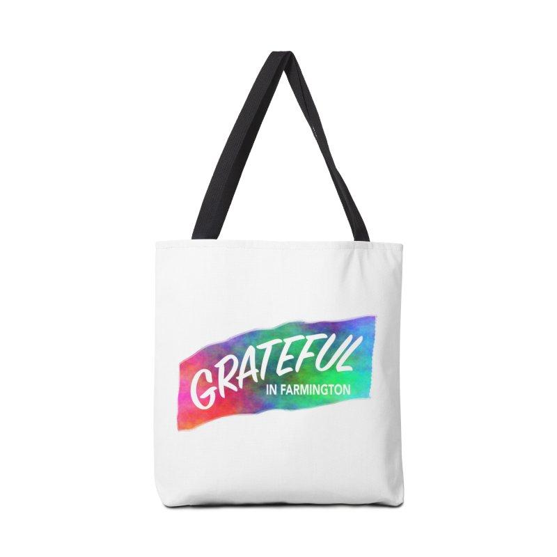 Grateful in Farmington Accessories Bag by farmingtonvoice's Artist Shop