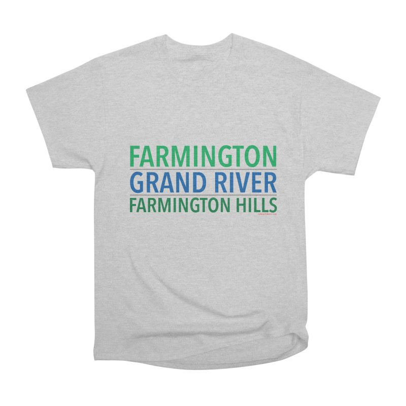 A (Grand) river runs through it Women's Classic Unisex T-Shirt by farmingtonvoice's Artist Shop
