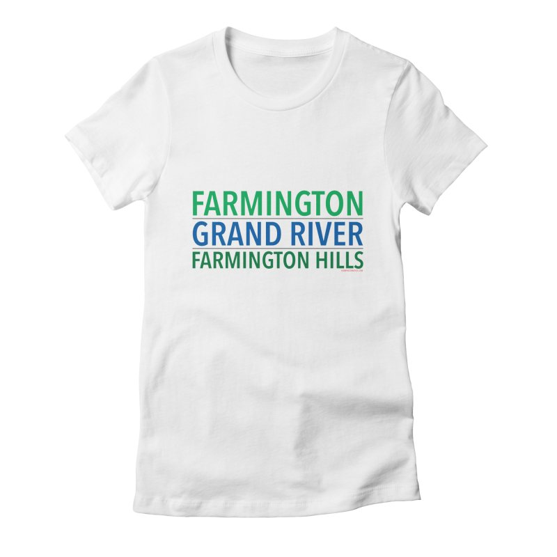 A (Grand) river runs through it Women's Fitted T-Shirt by farmingtonvoice's Artist Shop
