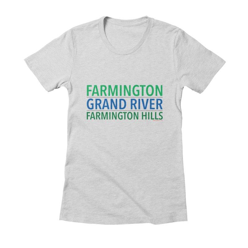A (Grand) river runs through it Women's Fitted T-Shirt by farmingtonvoice's Artist Shop