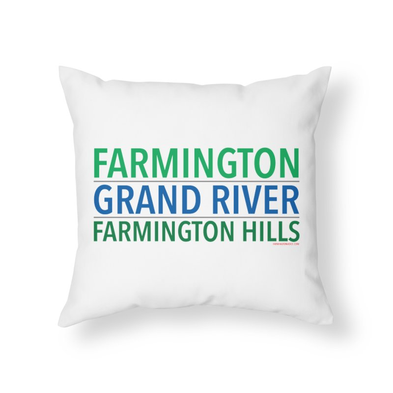 A (Grand) river runs through it Home Throw Pillow by farmingtonvoice's Artist Shop