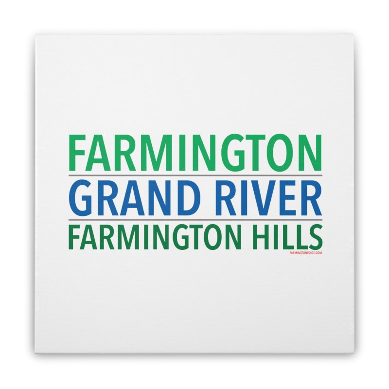 A (Grand) river runs through it Home Stretched Canvas by farmingtonvoice's Artist Shop