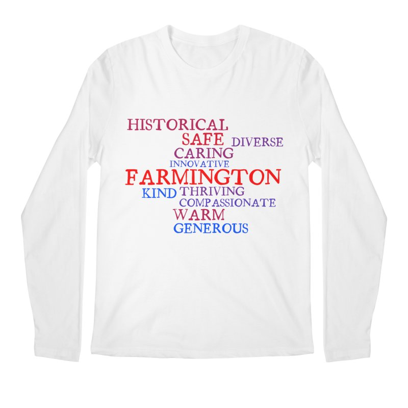 Farmington Word Cloud Men's Longsleeve T-Shirt by farmingtonvoice's Artist Shop