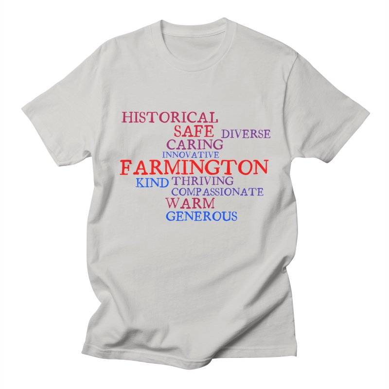 Farmington Word Cloud Women's Unisex T-Shirt by farmingtonvoice's Artist Shop
