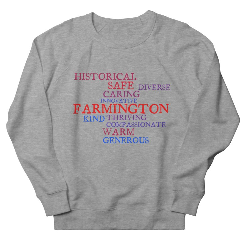 Farmington Word Cloud Women's French Terry Sweatshirt by farmingtonvoice's Artist Shop