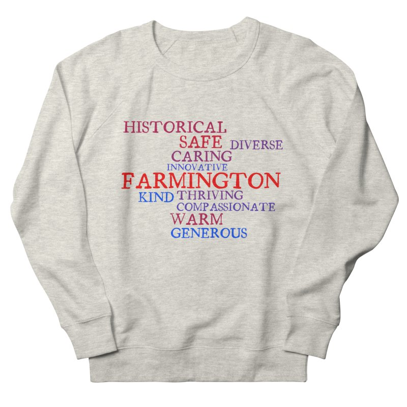 Farmington Word Cloud Women's French Terry Sweatshirt by farmingtonvoice's Artist Shop