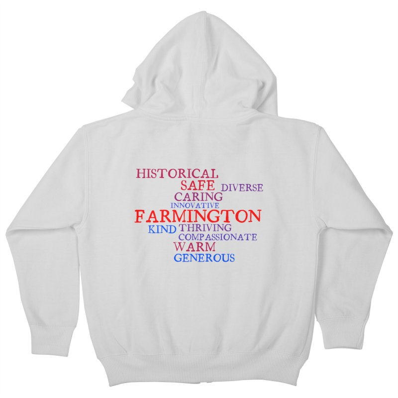 Farmington Word Cloud Kids Zip-Up Hoody by farmingtonvoice's Artist Shop