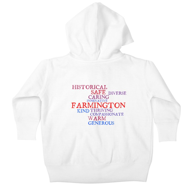Farmington Word Cloud Kids Baby Zip-Up Hoody by farmingtonvoice's Artist Shop