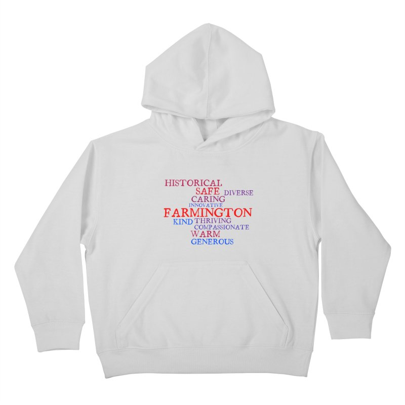 Farmington Word Cloud Kids Pullover Hoody by farmingtonvoice's Artist Shop