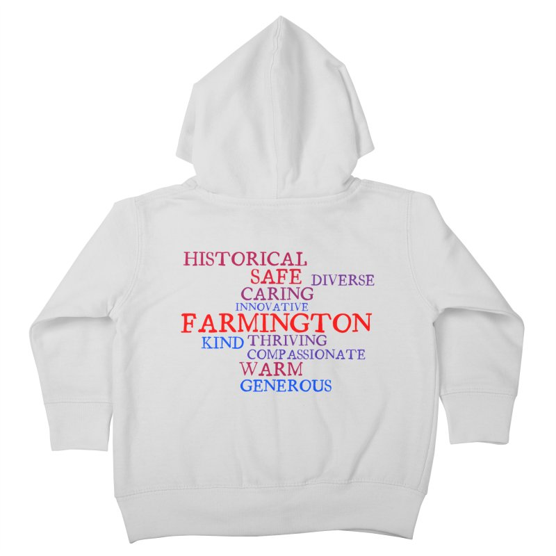 Farmington Word Cloud Kids Toddler Zip-Up Hoody by farmingtonvoice's Artist Shop