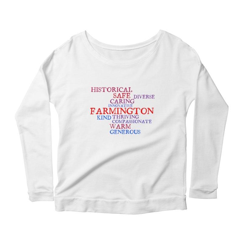 Farmington Word Cloud Women's Scoop Neck Longsleeve T-Shirt by farmingtonvoice's Artist Shop