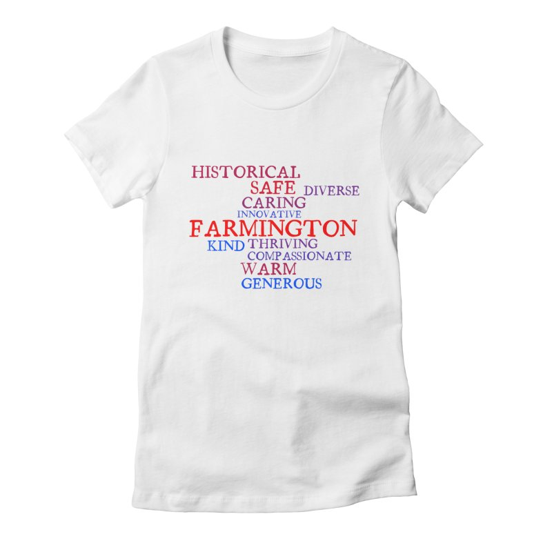 Farmington Word Cloud Women's Fitted T-Shirt by farmingtonvoice's Artist Shop
