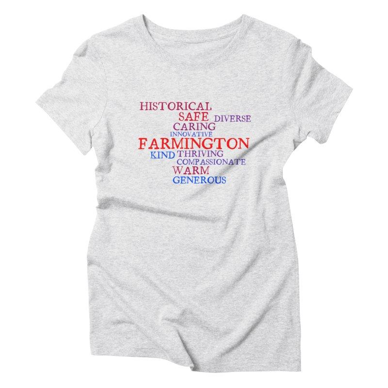 Farmington Word Cloud Women's Triblend T-Shirt by farmingtonvoice's Artist Shop