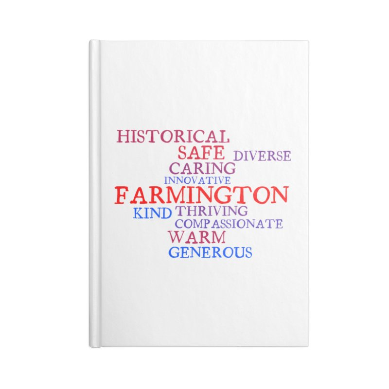 Farmington Word Cloud Accessories Notebook by farmingtonvoice's Artist Shop