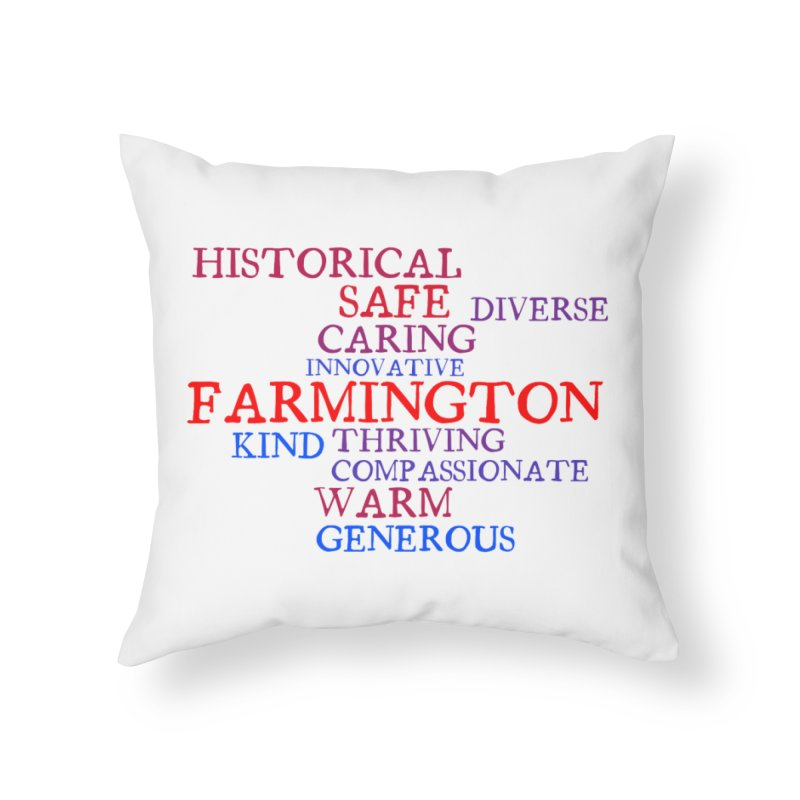 Farmington Word Cloud Home Throw Pillow by farmingtonvoice's Artist Shop