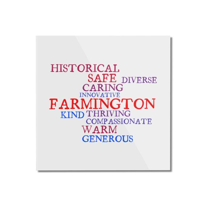 Farmington Word Cloud Home Mounted Acrylic Print by farmingtonvoice's Artist Shop