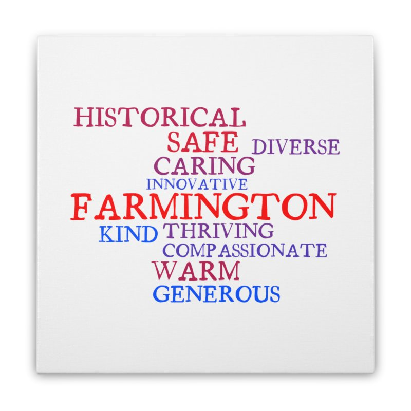 Farmington Word Cloud Home Stretched Canvas by farmingtonvoice's Artist Shop