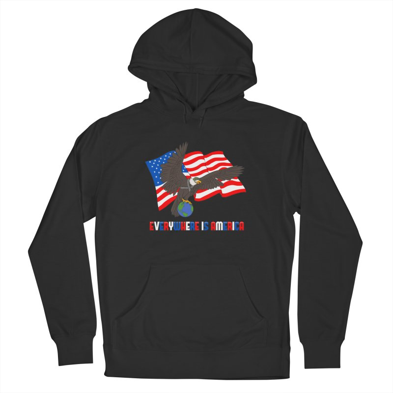 EVERYWHERE IS AMERICA Women's Pullover Hoody by farorenightclaw's Shop