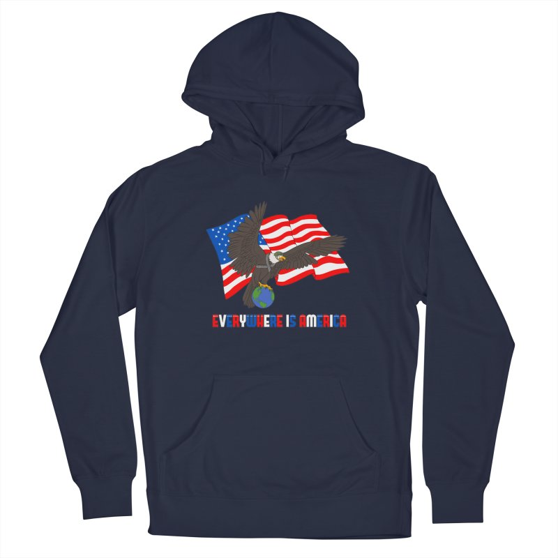EVERYWHERE IS AMERICA Men's Pullover Hoody by farorenightclaw's Shop