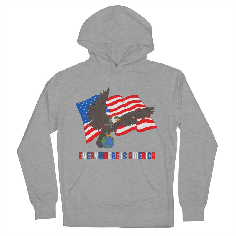 EVERYWHERE IS AMERICA Women's French Terry Pullover Hoody by farorenightclaw's Shop