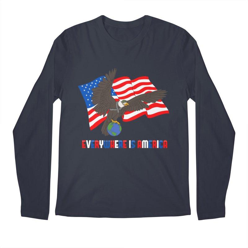 EVERYWHERE IS AMERICA Men's Longsleeve T-Shirt by farorenightclaw's Shop