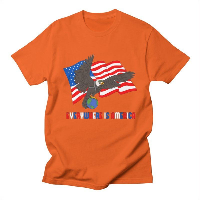 EVERYWHERE IS AMERICA Women's Regular Unisex T-Shirt by farorenightclaw's Shop