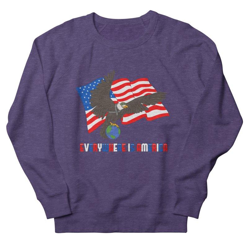 EVERYWHERE IS AMERICA Men's Sweatshirt by farorenightclaw's Shop