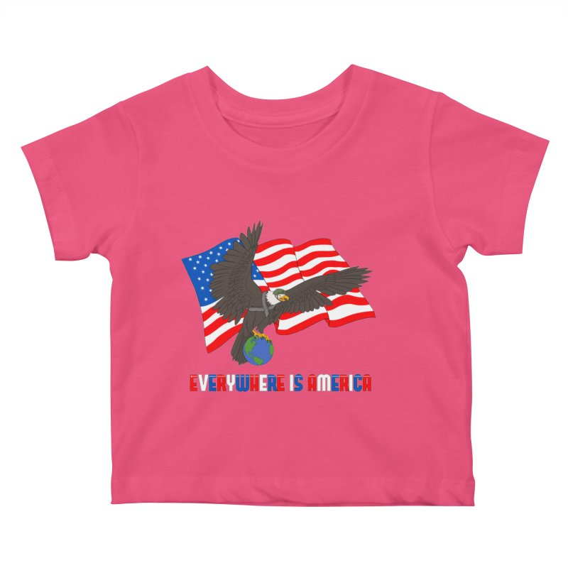 EVERYWHERE IS AMERICA Kids Baby T-Shirt by farorenightclaw's Shop