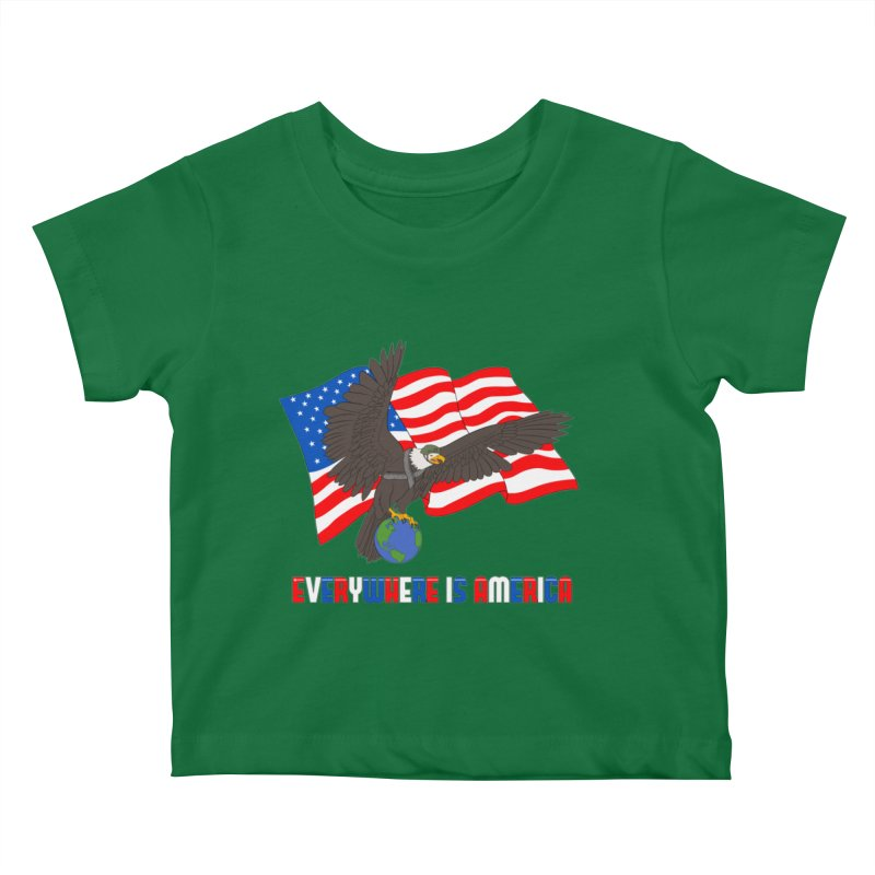 EVERYWHERE IS AMERICA Kids Baby T-Shirt by farorenightclaw's Shop