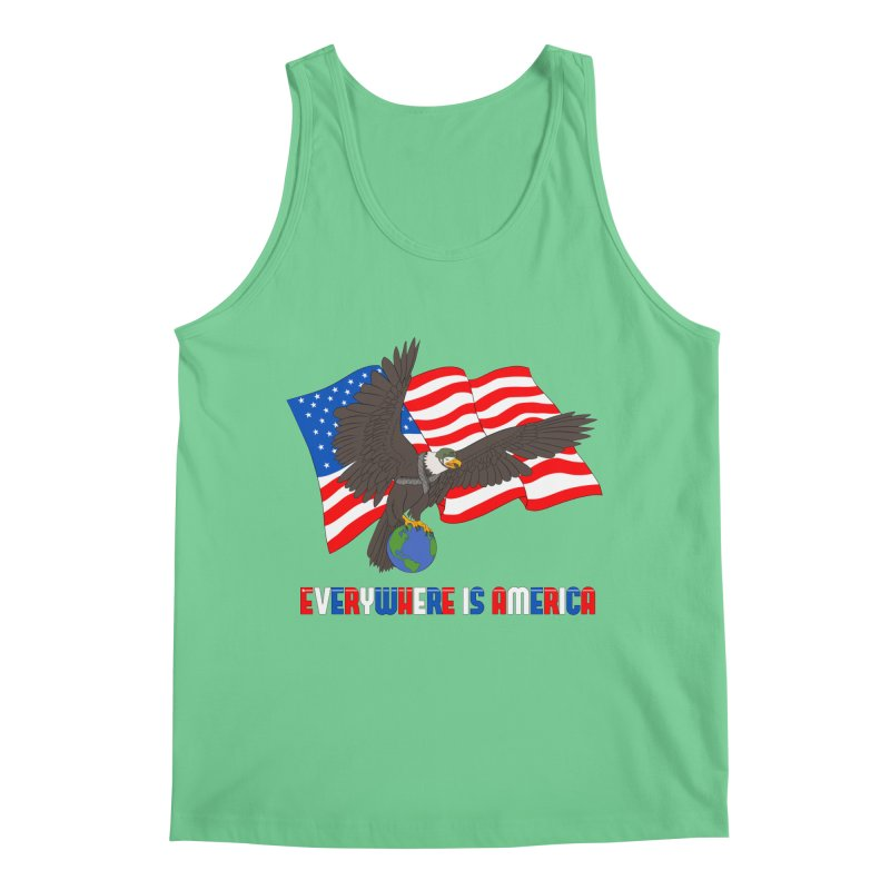 EVERYWHERE IS AMERICA Men's Tank by farorenightclaw's Shop