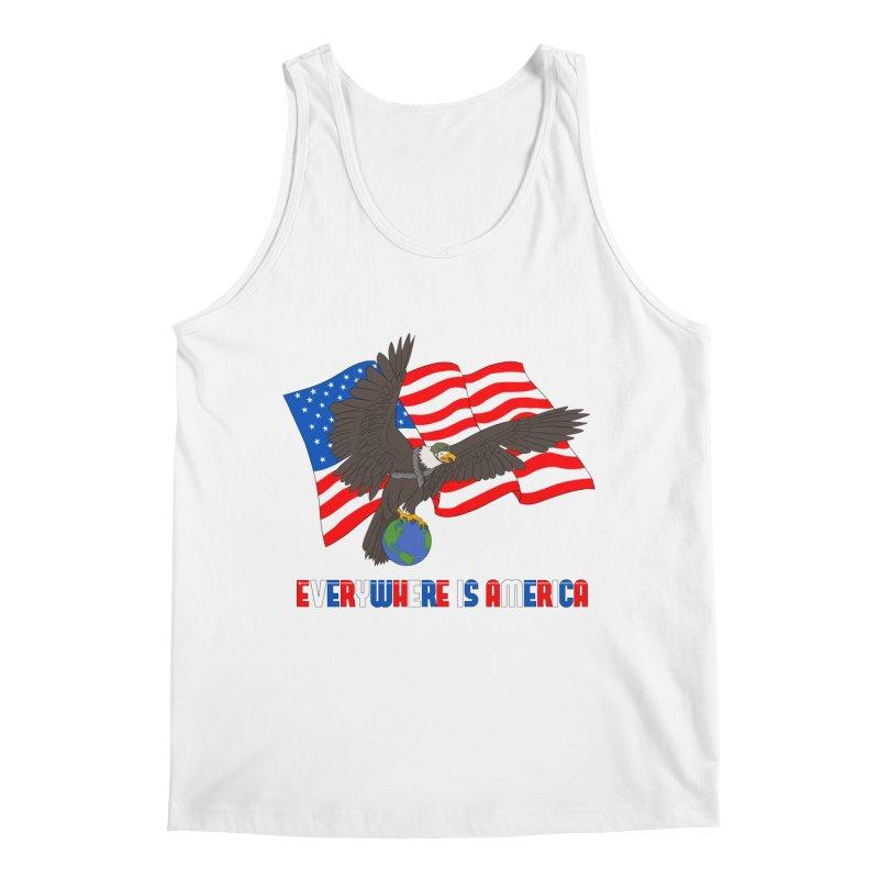 EVERYWHERE IS AMERICA Men's Tank by farorenightclaw's Shop