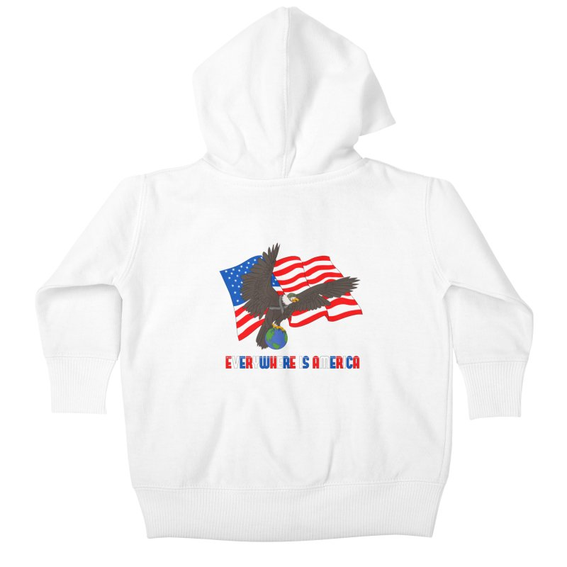 EVERYWHERE IS AMERICA Kids Baby Zip-Up Hoody by farorenightclaw's Shop