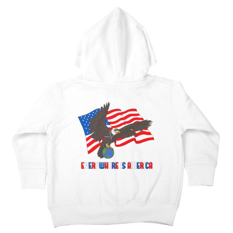 EVERYWHERE IS AMERICA Kids Toddler Zip-Up Hoody by farorenightclaw's Shop
